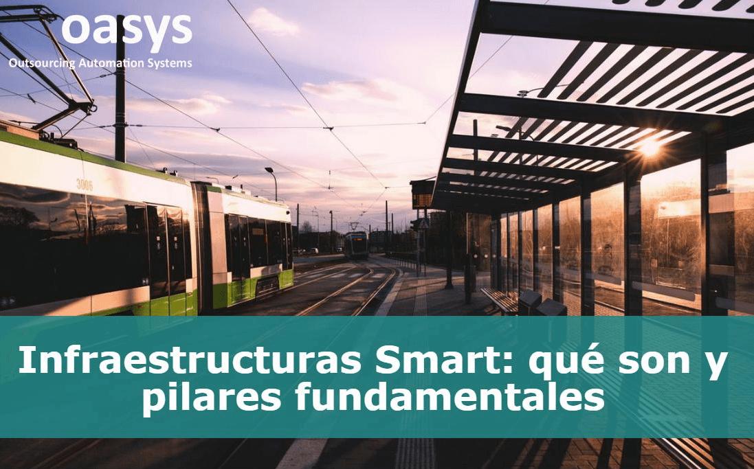 Infraestructuras Smart: qué son y pilares fundamentales
