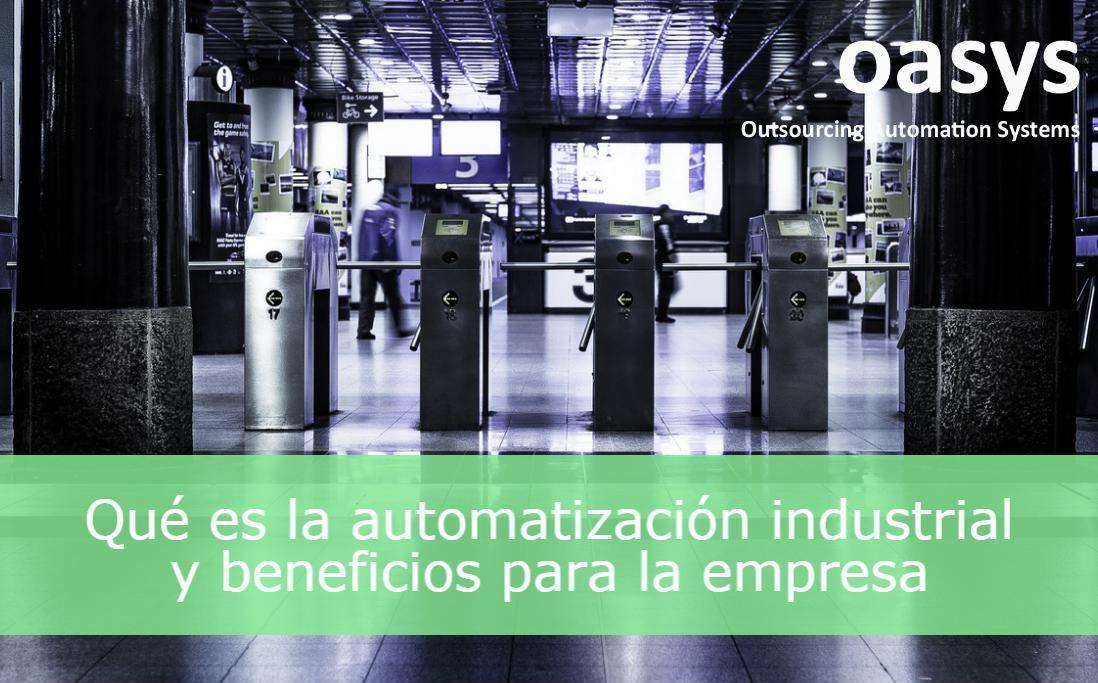 Qué es la automatización industrial y beneficios para las empresas