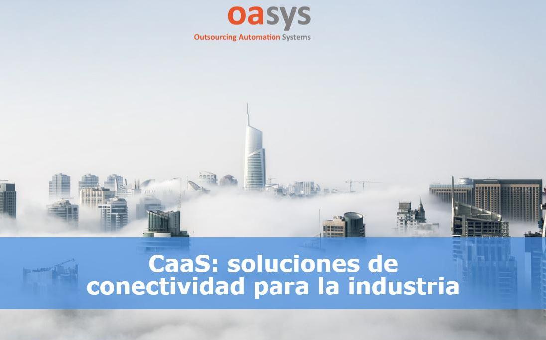 CaaS: qué es y cómo utilizarlo en la Industria