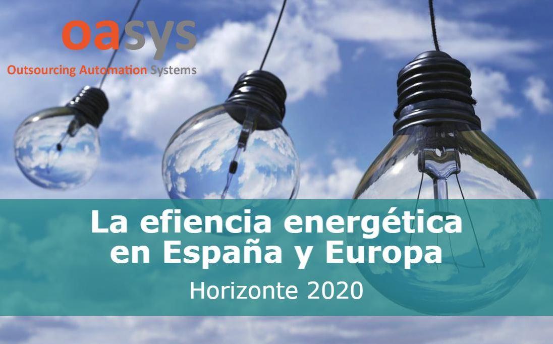 La eficiencia energética en España y Europa: Horizonte 2020