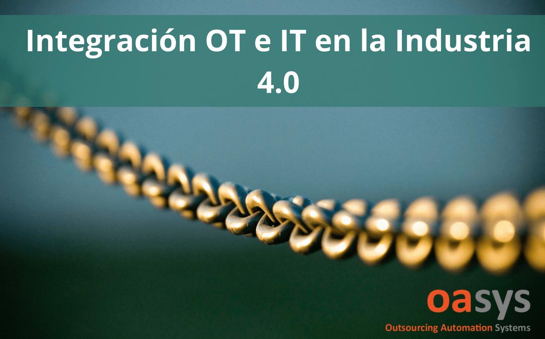 integracion IT OT en la Industria 4.0