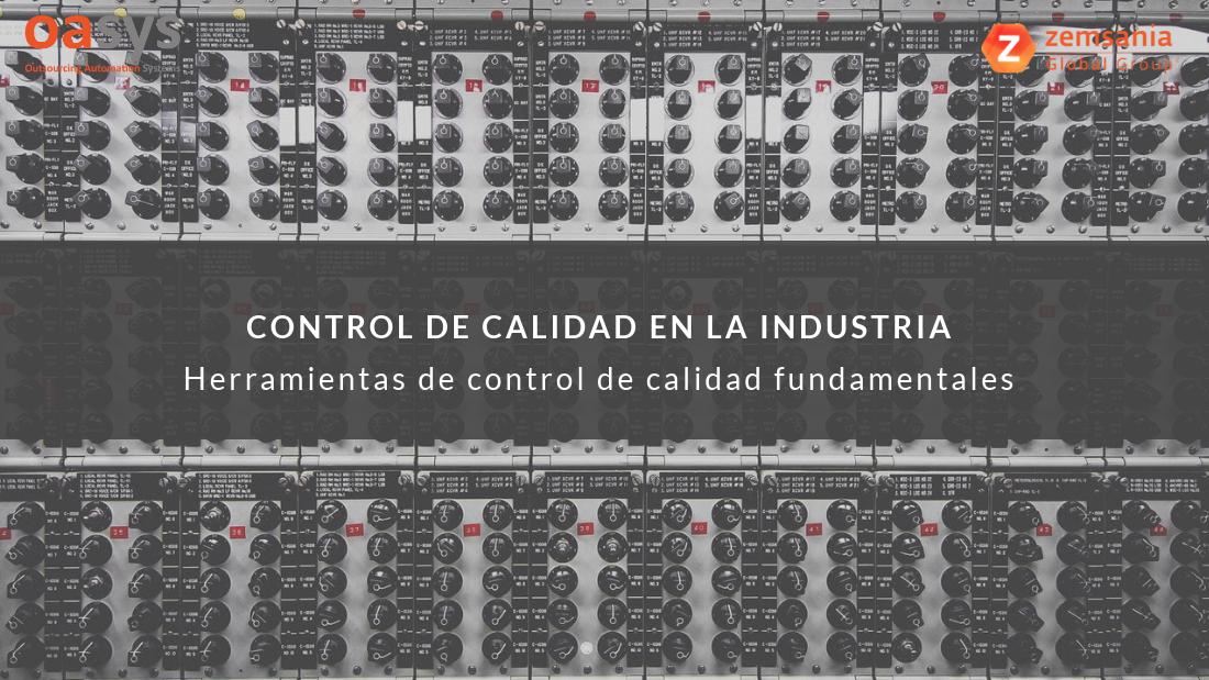 Herramientas de control de calidad en la industria