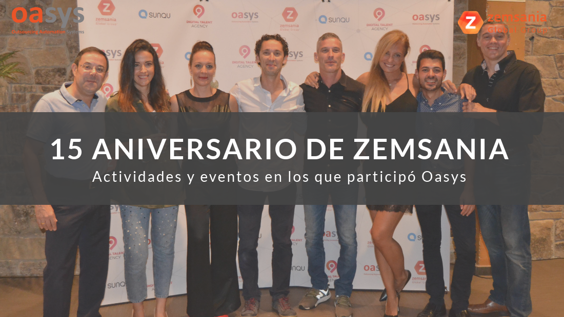15 aniversario de Zemsania Global Group con Oasys