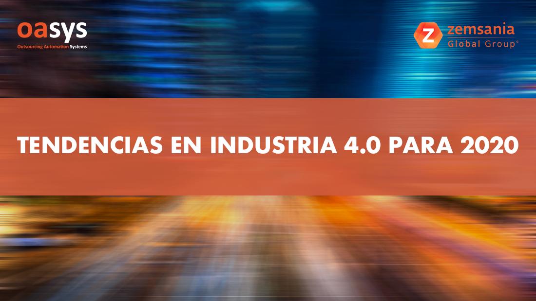 Tendencias en industria 4.0 para 2020